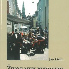 Literární večer: Jan Gehl Život mezi budovami: Užívání veřejných prostranství